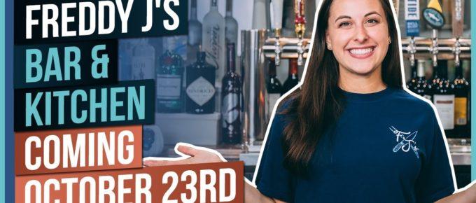Freddy J's Bar & Kitchen Coming October 23rd Thumbnail