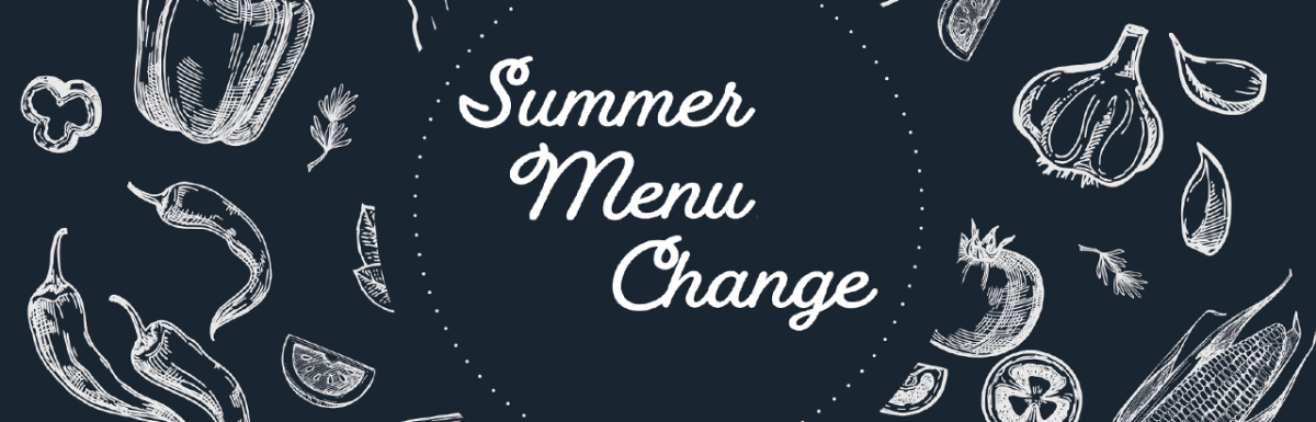 Summer 21 Menu Change